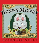 Bunny Money | Rosemary Wells |