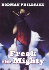 Freak the Mighty | Rodman Philbrick |