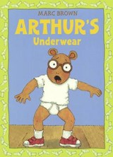 Arthur's Underwear | Marc Brown |
