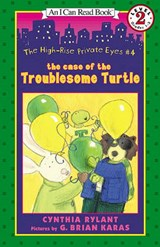 The Case of the Troublesome Turtle | Cynthia Rylant |