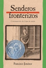 Senderos Fronterizos (Breaking Through) | F. Jimenez |