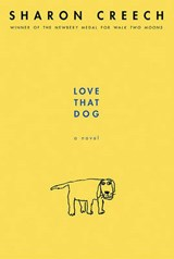Love That Dog | Sharon Creech |