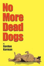 No More Dead Dogs | G. Korman |