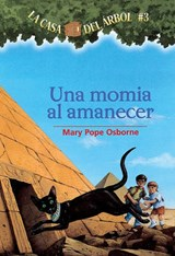 Una Momia al Amanecer = Mummies in the Morning | Mary Pope Osborne |