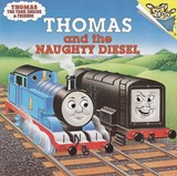 Thomas and the Naughty Diesel | Wilbert Vere Awdry |
