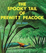 The Spooky Tail of Prewitt Peacock | Bill Peet |