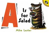 A is for Salad | Mike Lester |