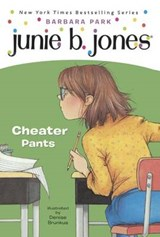 Junie B., First Grader Cheater Pants | Barbara Park |
