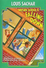 Wayside School Is Falling Down | Louis Sachar |
