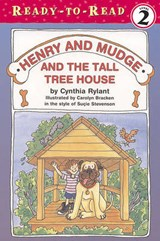 Henry and Mudge and the Tall Tree House | Cynthia Rylant |