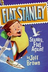 Stanley, Flat Again! | Jeff Brown |