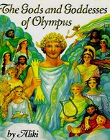 The Gods and Goddesses of Olympus | Aliki |