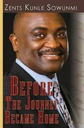 Before the Journey Became Home | Zents Sowunmi |