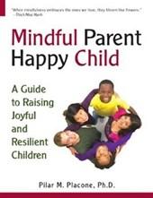 Mindful Parent Happy Child
