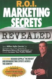 R.O.I. Marketing Secrets Revealed