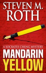 Mandarin Yellow (Socrates Cheng mystery series, #1) | Steven M. Roth |