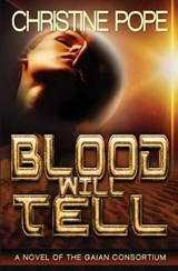 Blood Will Tell | Christine Pope |