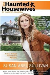 The Haunted Housewives of Allister Alabama (Cleo Tidwell Paranormal Mystery, #1)