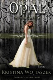 Opal (Fae of Fire and Stone, #1)