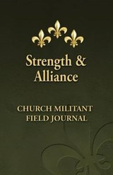 Strength and Alliance | Fr Richard M. Heilman |