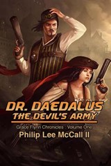 Dr. Daedalus, the Devil's Army | Mr Philip Lee Mccall Ii |
