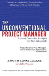 The Unconventional Project Manager | George Galaz Sr |