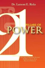21 Pillars of Power | Lamont E. Ricks |
