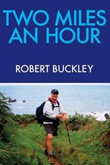 Two Miles an Hour | Robert E. Buckley |