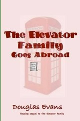The Elevator Family Goes Abroad | Douglas Evans |
