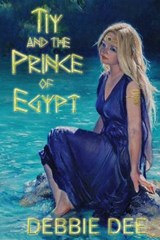 Tiy and the Prince of Egypt | Debbie Dee |