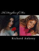 The Daughters of Men | Richard Ankony |
