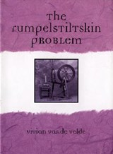 The Rumpelstiltskin Problem | Vivian Vande Velde |