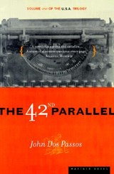 The 42nd Parallel | John Dos Passos |
