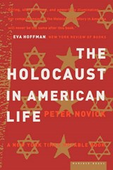 The Holocaust in American Life | Peter Novick |
