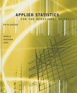 Applied Statistics for the Behavioral Sciences | Dennis E. Hinkle & William Wiersma & Stephen G. Jurs |
