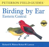 Peterson Field Guides Birding by Ear