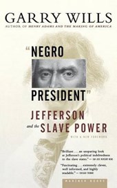 Negro President | Garry Wills |