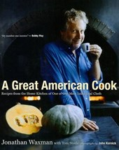 A Great American Cook | Waxman, Jonathan; Steele, Tom |