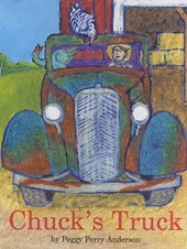 Chuck's Truck | Peggy Perry Anderson |