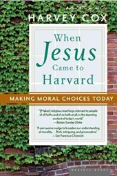 When Jesus Came to Harvard