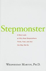 Stepmonster | Wednesday Martin |