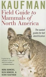 Kaufman Field Guide to Mammals of North America | Bowers, Nora ; Bowers, Rick ; Kaufman, Kenn |
