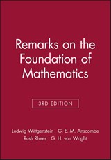Remarks on the Foundation of Mathematics | Ludwig Wittgenstein |