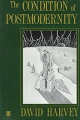 The Condition of Postmodernity | David Harvey |