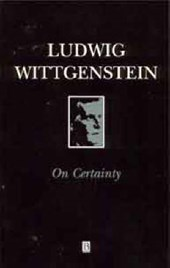 On Certainty | Ludwig Wittgenstein |