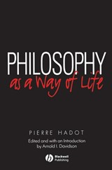 Philosophy as a Way of Life | Pierre Hadot |