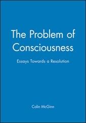The Problem of Consciousness