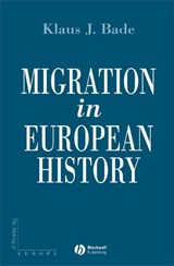 Migration in European History | Klaus Bade |