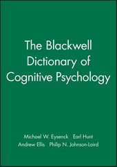 The Blackwell Dictionary of Cognitive Psychology