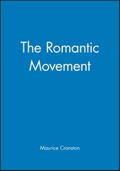 The Romantic Movement | Maurice Cranston |